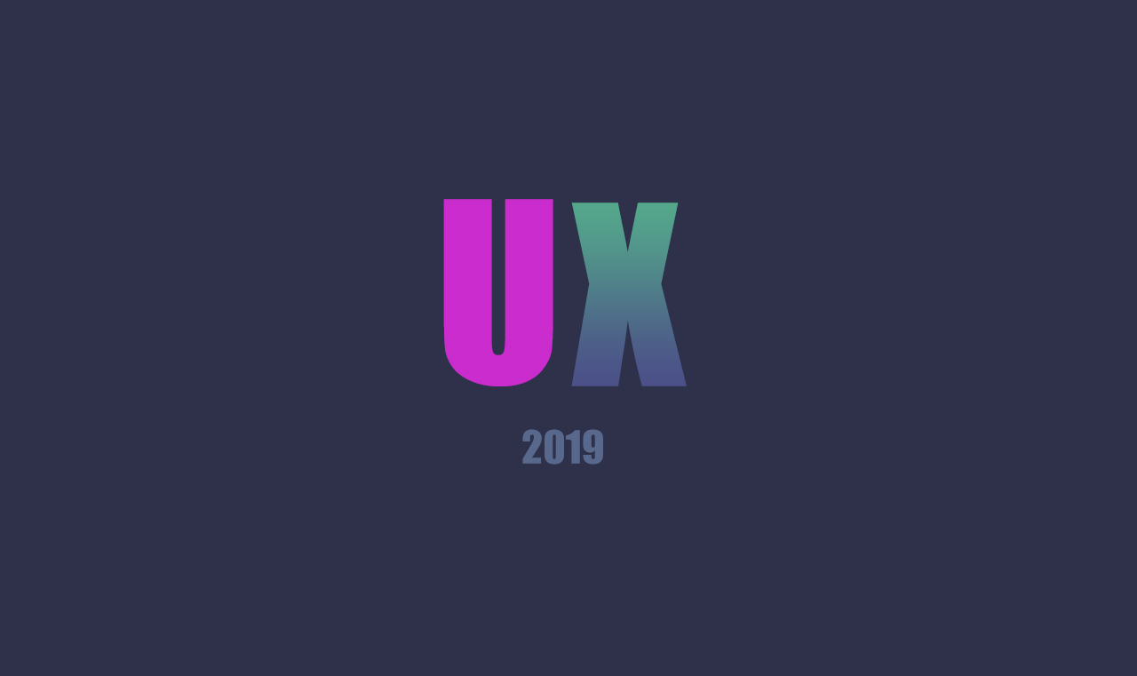 UX design trends to watch in 2019